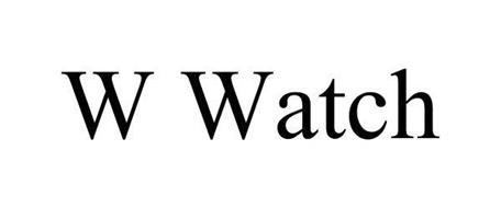 W WATCH