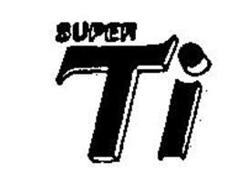 SUPER TI