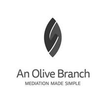 AN OLIVE BRANCH MEDIATION MADE SIMPLE