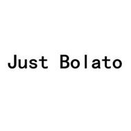 JUST BOLATO