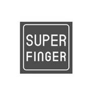 SUPER FINGER
