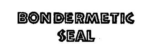 BONDERMETIC SEAL