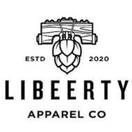 ESTD 2020 LIBEERTY APPAREL CO