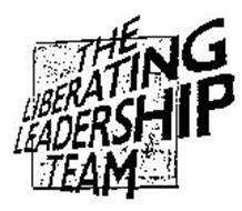 THE LIBERATING LEADERSHIP TEAM