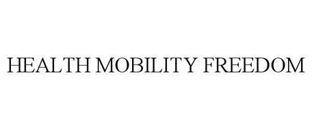 HEALTH, MOBILITY, FREEDOM