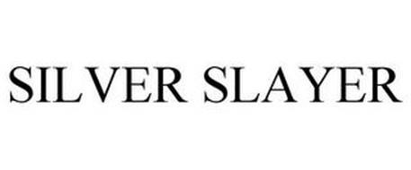 SILVER SLAYER