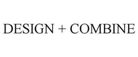 DESIGN + COMBINE