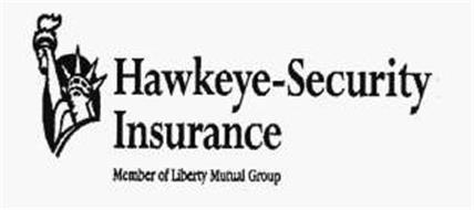 HAWKEYE-SECURITY INSURANCE MEMBER OF LIBERTY MUTUAL GROUP