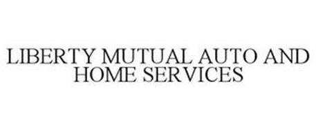 LIBERTY MUTUAL AUTO AND HOME SERVICES Trademark of Liberty ...