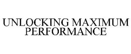 UNLOCKING MAXIMUM PERFORMANCE