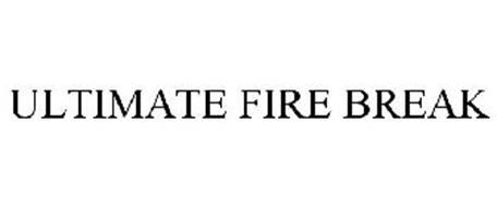 ULTIMATE FIRE BREAK
