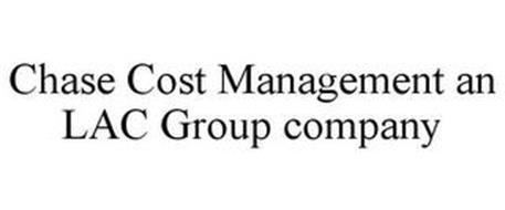 CHASE COST MANAGEMENT AN LAC GROUP COMPANY