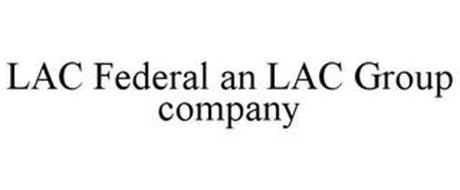 LAC FEDERAL AN LAC GROUP COMPANY
