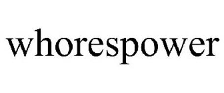 WHORESPOWER