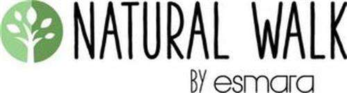 NATURAL WALK BY ESMARA