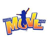 MAKE A MOVEMENT