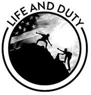 LIFE AND DUTY