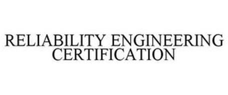 RELIABILITY ENGINEERING CERTIFICATION