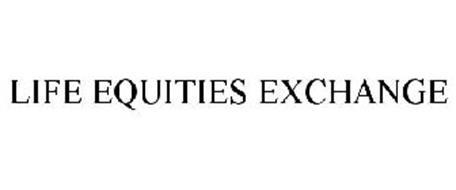 LIFE EQUITIES EXCHANGE