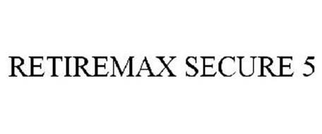 RETIREMAX SECURE 5