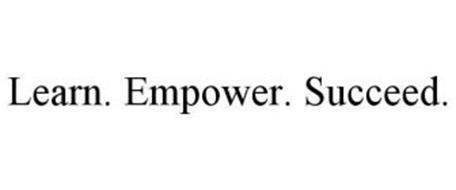 LEARN. EMPOWER. SUCCEED.