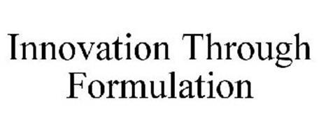 INNOVATION THROUGH FORMULATION