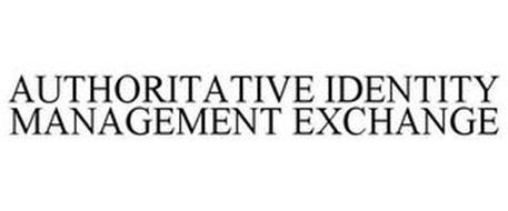 AUTHORITATIVE IDENTITY MANAGEMENT EXCHANGE