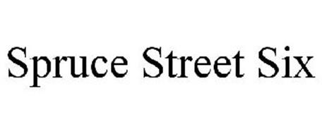 SPRUCE STREET SIX