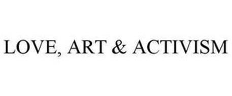 LOVE, ART & ACTIVISM
