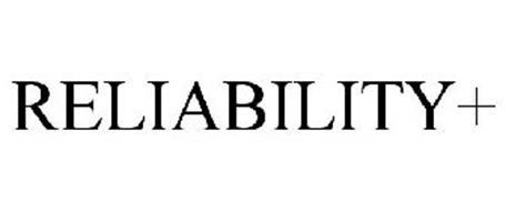 RELIABILITY+