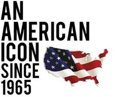 AN AMERICAN ICON SINCE 1965