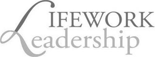 LIFEWORK LEADERSHIP
