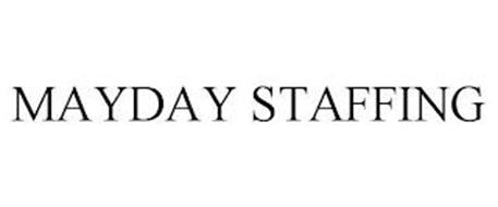 MAYDAY STAFFING
