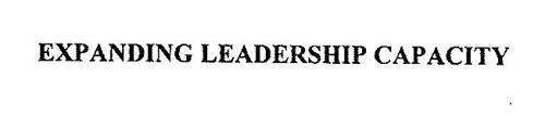 EXPANDING LEADERSHIP CAPACITY