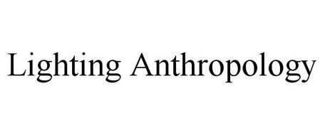LIGHTING ANTHROPOLOGY
