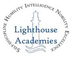 LIGHTHOUSE ACADEMIES SELF-DISCIPLINE HUMILITY INTELLIGENCE ...