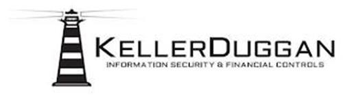 KELLERDUGGAN INFORMATION SECURITY & FINANCIAL CONTROLS