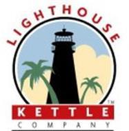 LIGHTHOUSE KETTLE COMPANY