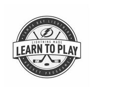 · TAMPA BAY LIGHTNING · HOCKEY PROGRAMS · LIGHTNING MADE LEARN TO PLAY