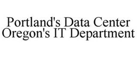 PORTLAND'S DATA CENTER OREGON'S IT DEPARTMENT