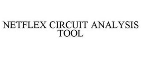 NETFLEX CIRCUIT ANALYSIS TOOL