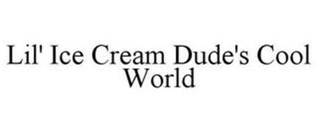 LIL' ICE CREAM DUDE'S COOL WORLD