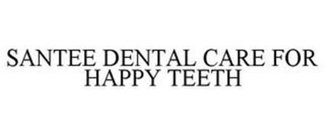 SANTEE DENTAL CARE FOR HAPPY TEETH