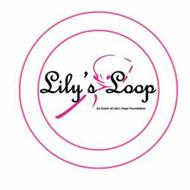 LILY'S LOOP AN EVENT OF LILY'S HOPE FOUNDATION