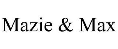 MAZIE & MAX