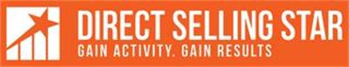 DIRECT SELLING STAR GAIN ACTIVITY. GAIN RESULTS