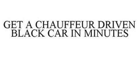 GET A CHAUFFEUR DRIVEN BLACK CAR IN MINUTES