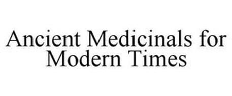 ANCIENT MEDICINALS FOR MODERN TIMES