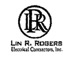 LRR LIN R. ROGERS ELECTRICAL CONTRACTORS, INC.
