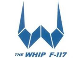 W THE WHIP F-117